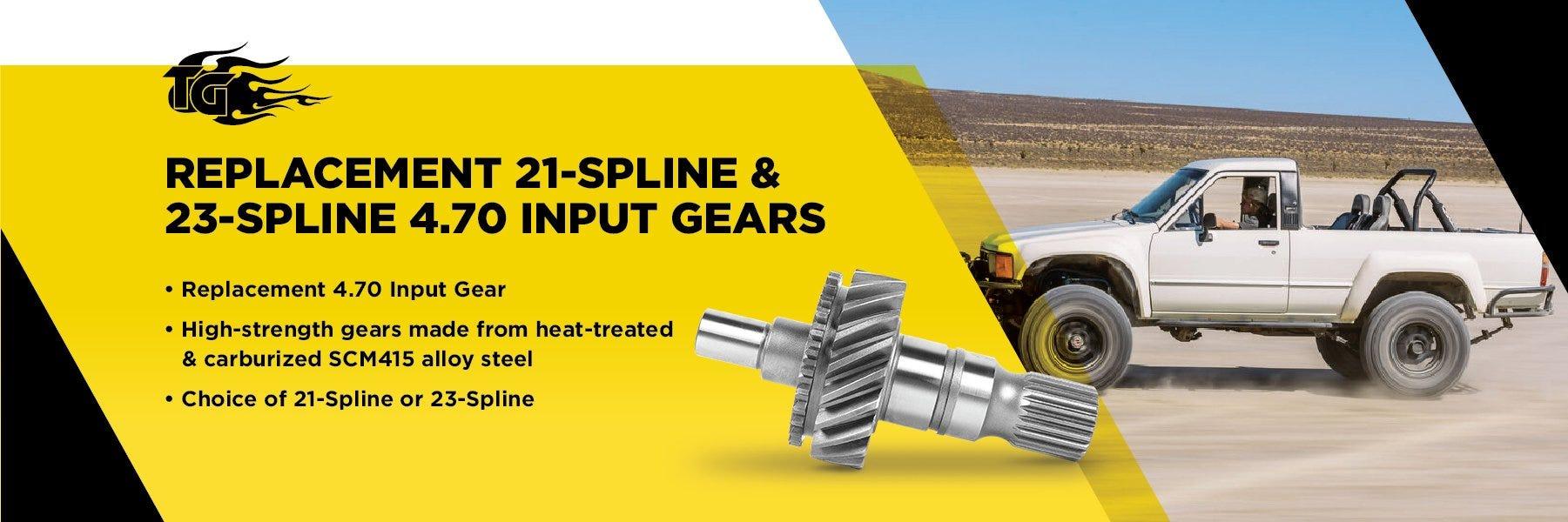 Trail-Gear Replacement 21-Spline & 23-Spline 4.70 Input Gears